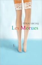 Titiou Lecoq, Les morues, R-LEC