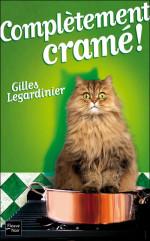 Gilles Legardinier, Complètement cramé, R-LEG