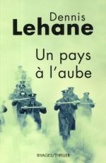 Denis Lehane, Un pays à l'aube RP-LEH