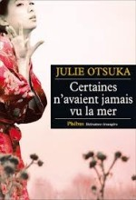 Julie Ostuka, Certaines n'avaient jamais vu la mer, R-OTS