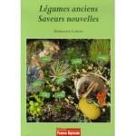 """""""Légumes anciens, saveurs nouvelles"""" de Marianne Loison, 641.35-LOI"""
