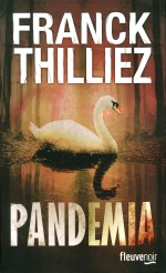 Franck Thilliez, Pandemia, RP-THI