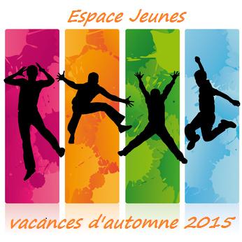 Vacances d automne activites de l espace jeunes pont Vacances automne 2015