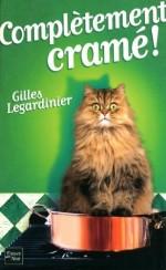 Completement cramé, Gilles Legardinier, R-LEG