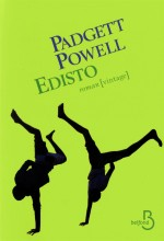 Edisto, Padgett Powell, R-POW