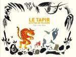 le tapir au pas de velours