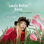 Lonely drifter karen, Grass is singing, 2.3-LON