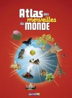 Dominique Joly, Atlas des merveilles du monde, Ed. Casterman, J-900.83-JOL