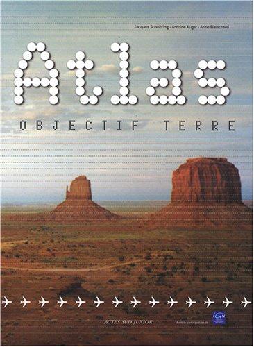 Jacques Scheibling, Atlas objectif terre, Ed. Actes sud junior, J-912-SCH