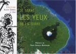Alain Serres, Je serai les yeux de la terre, Ed. Rue du monde, J-910.02-SER