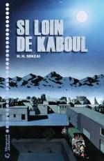 N.H Senzai, Si loin de Kaboul, J-SAN