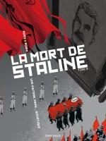 Fabien Nury et Thierry Robin, La mort de Staline, BDA-STA