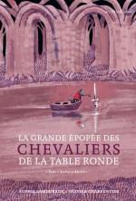 La-grande-epopee-des-chevaliers-de-la-Table-ronde