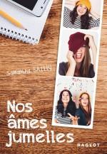 Samantha Bailly,Nos âmes jumelles - Tome 1,J BAI N