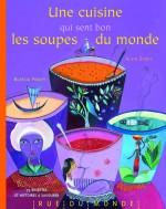 cuisine qui sent bon les soupes du monde