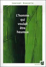 CVT_Lhomme-qui-voulait-etre-heureux_8367