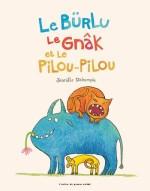 Le-burlu-le-gnak-et-le-pilou-pilou