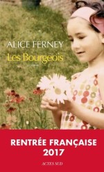 Alice Ferney, Les bourgeois