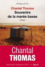 Chantal Thomas , Souvenirs de la marée basse