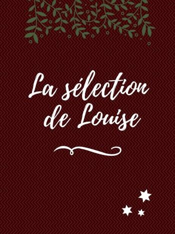 La sélection de Louise