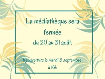 fermeture mediatheque