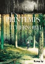 un printemps à Tchernobyl d'Emmanuel Le Page, BDA-PRI