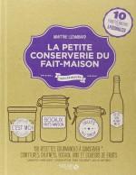 """""""La petite conserverie du fait-maison"""" de Martine Lizambard, 641.42-LIZ"""