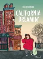 Pénélope Bagieu, California dreamin, BDA-CAL