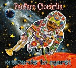 Fanfare Ciocarlia, Onwards to mars, 9.53-FAN