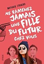 Nathalie Stragier,Ne ramenez jamais une fille du futur,JA STR N1 chez vous